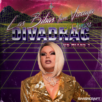 Las Bibas From Vizcaya - DIVADRAG: USA Remixes, Vol. 1