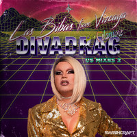 Las Bibas From Vizcaya - DIVADRAG: USA Remixes, Vol. 2