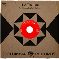B.J. THOMAS - The Complete Columbia Singles