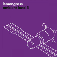 Lemongrass - Ambient Land 5