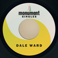 Dale Ward - Monument Singles