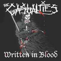 The Casualties - Written in Blood (Explicit)