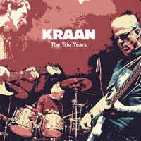 Kraan - The Trio Years (Live)