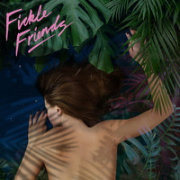 Fickle Friends - The Moment