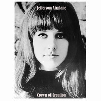 Jefferson Airplane - Jefferson Airplane / Crown of creation