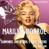 Marilyn Monroe - Diamonds Are a Girl's Best Friend / Let's Make Love (Remastered)