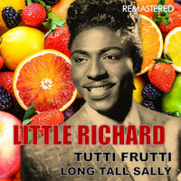 Little Richard - Tutti Frutti / Long Tall Sally (Remastered)