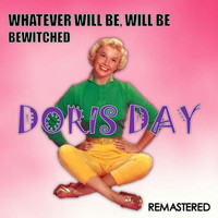 Doris Day - Whatever Will Be, Will Be / Bewitched (Remastered)