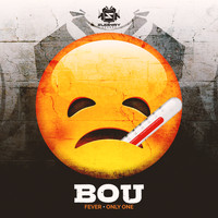 Bou - Fever / Only One