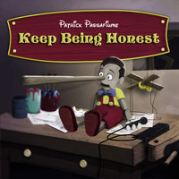 Patrick Passafiume - Keep Being Honest (Explicit)