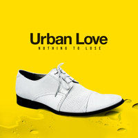 Urban love - Nothing to Lose