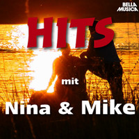 Nina & Mike - Hits mit Nina & Mike