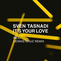 Sven Tasnadi - It's Your Love