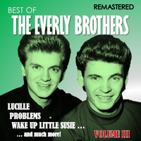 The Everly Brothers - Best of The Everly Brothers, Vol. III (Remastered)