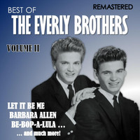 The Everly Brothers - Best of The Everly Brothers, Vol. II (Remastered)