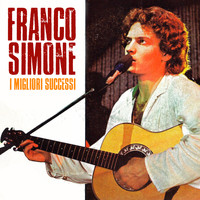 Franco Simone - I Migliori Successi (Remastered)