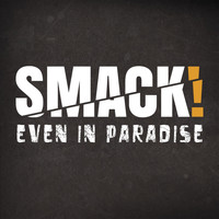 Smack - A Lifetime to Go