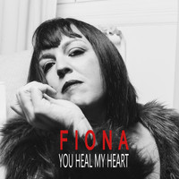 Fiona - You Heal My Heart