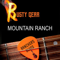 Rusty Gear - Mountain Ranch