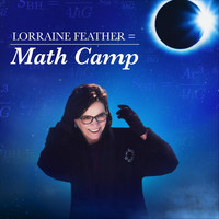 Lorraine Feather - Math Camp