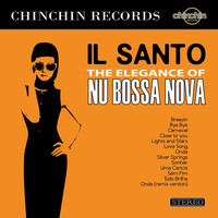 Il Santo - The Elegance of Nu Bossa Nova
