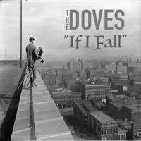 The Doves - If I Fall