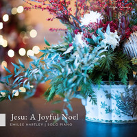 Emilee Hartley - Jesu: A Joyful Noel