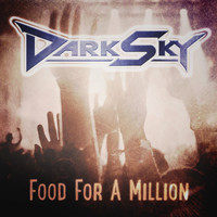 Dark Sky - Food for a Million