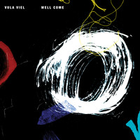 Vula Viel - Well Come - Single