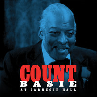 Count Basie - Count Basie At Carnegie Hall