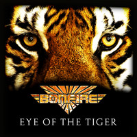 Bonfire - Eye of the Tiger