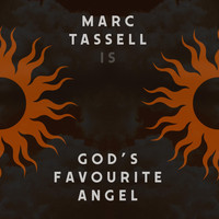 Marc Tassell - God's Favourite Angel
