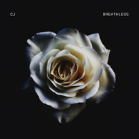 CJ - Breathless