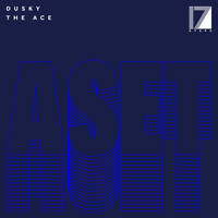 Dusky - The Ace