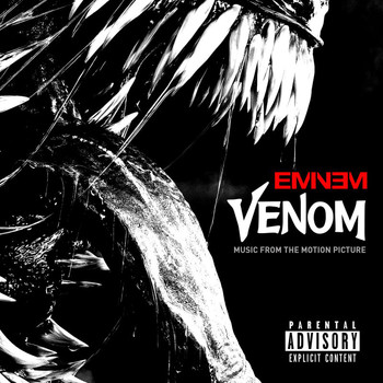 Eminem - Venom (Music From The Motion Picture [Explicit])