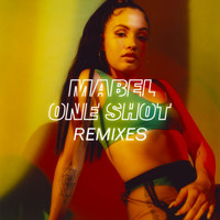 Mabel - One Shot (Remixes)