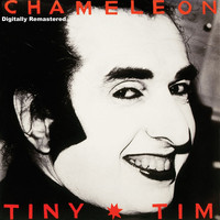 Tiny Tim - Chameleon - Digitally Remastered
