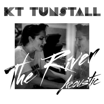 KT Tunstall - The River (Acoustic)