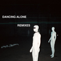 Axwell /\ Ingrosso - Dancing Alone (Remixes)