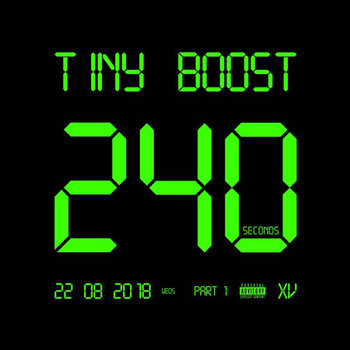 Tiny Boost - 240 Seconds (Pt. 1 [Explicit])