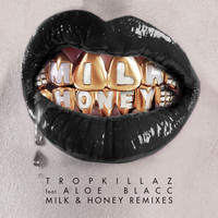 Tropkillaz - Milk & Honey (Remixes)