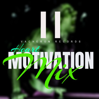Heart - Motivation Mix, Vol. 2