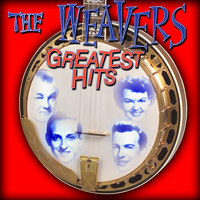 Weavers - Greatest Hits