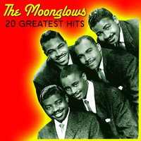 Moonglows - 20 Greatest Hits