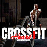 Heart - Crossfit, Vol. 1 (Explicit)