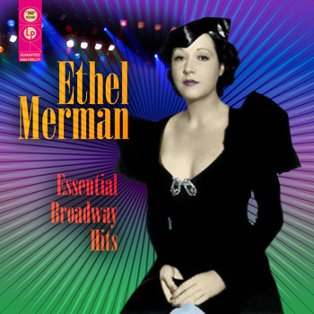 Ethel Merman - Essential Broadway Hits