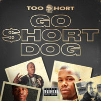 Too $hort - Go $hort Dog (Explicit)