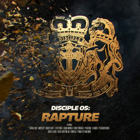 Disciple - Rapture (Explicit)