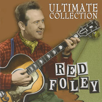 Red Foley - Ultimate Collection