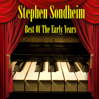 Stephen Sondheim - Best of the Early Years